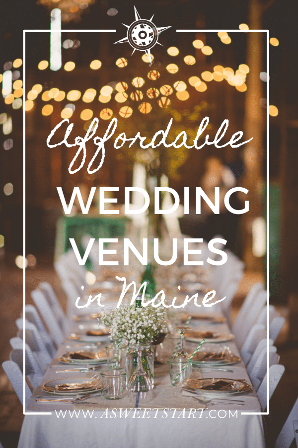 Affordable wedding venues in Maine