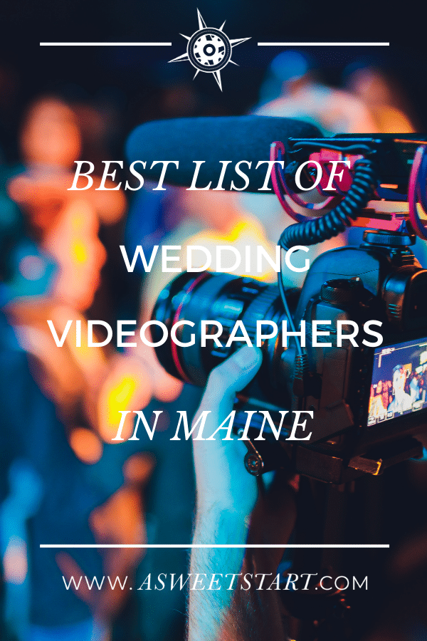 Best list of Maine wedding videographers