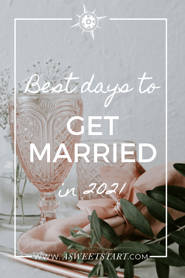 Best days to get married in 2021 according to the farmer's almanac