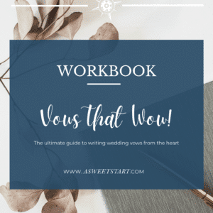 Wedding vows that will wow everyone at your wedding: download this how-to workbook