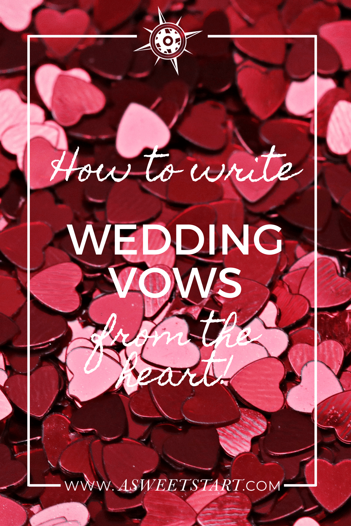 How to write wedding vows from the heart: a workbook